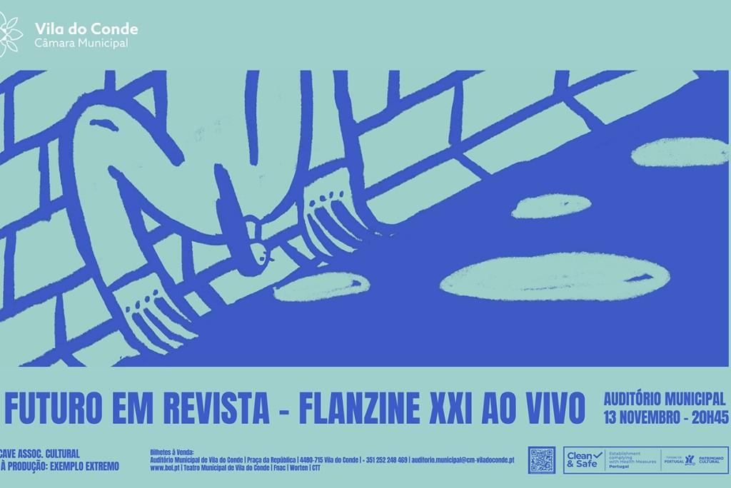 FLANZINE XXI ao vivo ou o Futuro em Revista