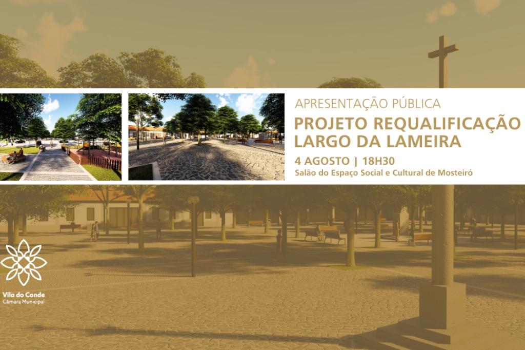 Apresentação do Projeto de Requalificação do Largo da Lameira em Mosteiró