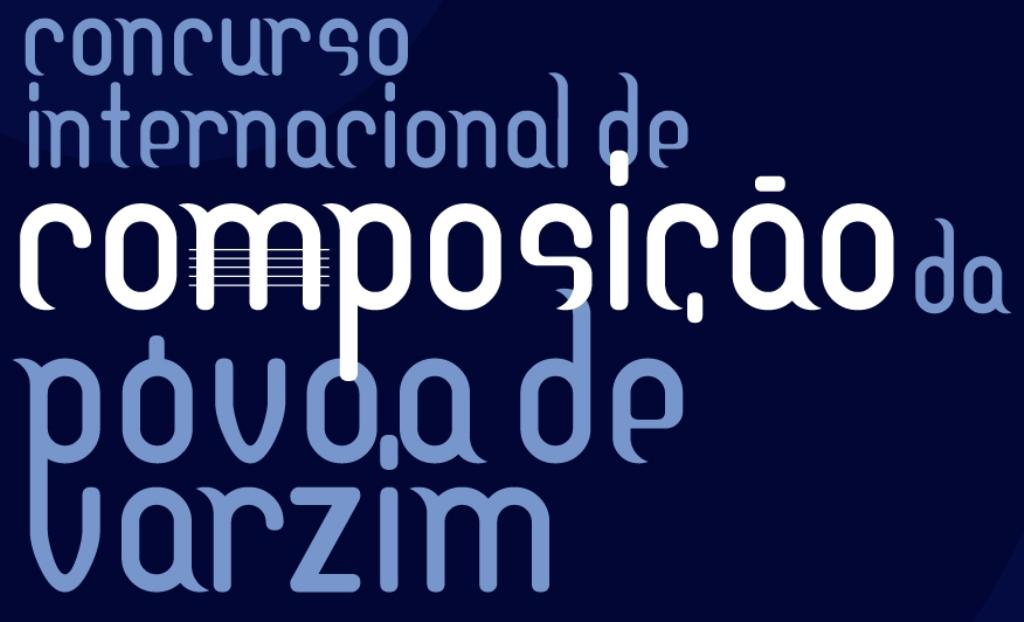 Obras Finalistas do XIII Concurso Internacional de Composição da Póvoa de Varzim