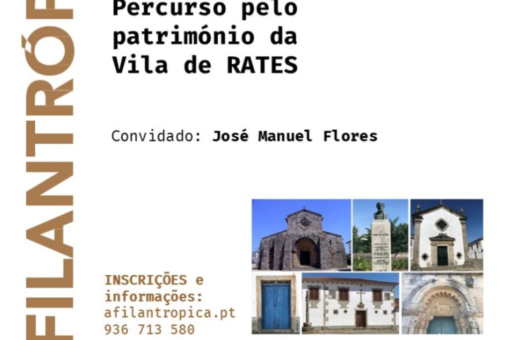 "A Filantrópica promove ""Percurso pelo património da Vila de Rates"""